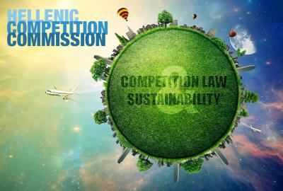 "Sustainable development and competition law Towards a Green Growth regulatory osmosis"", Hellenic Competition Commission"
